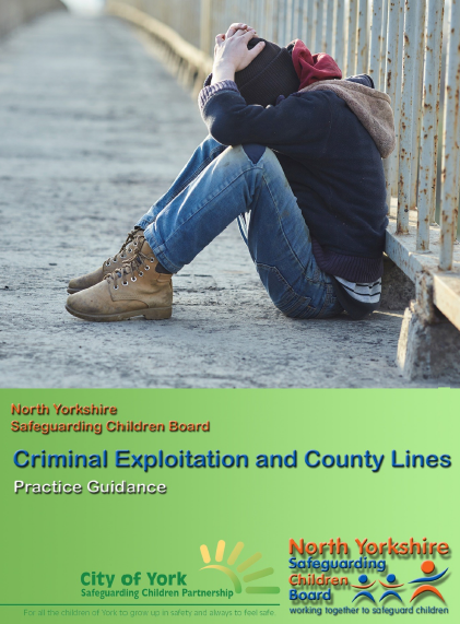 North Yorkshire and City of York Council Criminal exploitation and county lines guidance