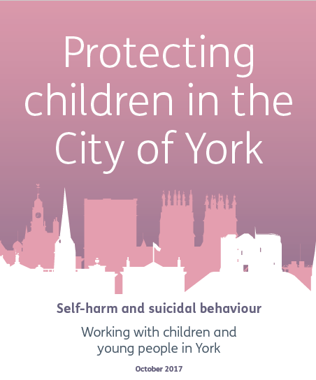 The City of York Self Harm and Suicide Behaviour Guidance